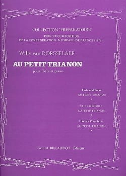 Au petit Trianon Willy Van Dorsselaer Partition laflutedepan