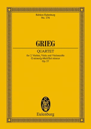 Streich-Quartett G-Moll, Op. 27 - Edvard Grieg - laflutedepan.com