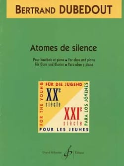 Atomes de silence - Bertrand Dubedout - Partition - laflutedepan.com