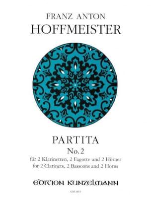 Franz Anton Hoffmeister - Partita N° 2 – 2 Klarinetten 2 Fagotte 2 Hörner - Stimmen - Partition - di-arezzo.fr