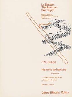 Pierre-Max Dubois - Histoires de Bassons Vol 1–préparatoire - Partition - di-arezzo.fr