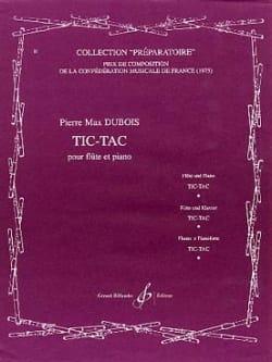 Tic-Tac Pierre-Max Dubois Partition Flûte traversière - laflutedepan