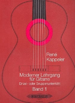 René Kappeler - Moderner Lehrgang für Guitarre –Bd. 1 - Partition - di-arezzo.fr