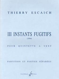 3 Instants fugitifs Thierry Escaich Partition laflutedepan
