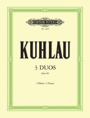 3 Duos op. 80 - 2 Flöten - Friedrich Kuhlau - laflutedepan.com