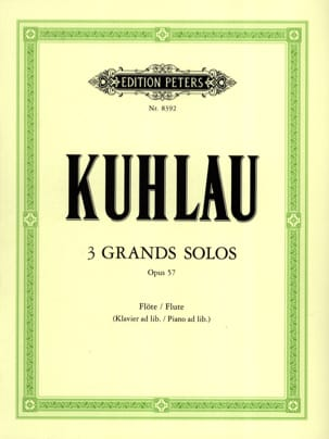 Friedrich Kuhlau - 3 Large solos op. 57 - Partition - di-arezzo.co.uk