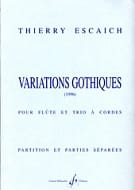 Thierry Escaich - Variations gothiques - Partition + parties - Partition - di-arezzo.fr