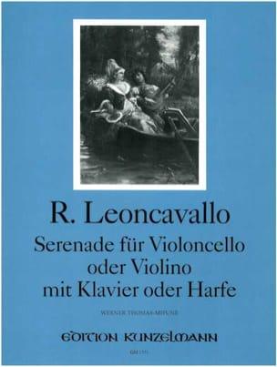 Ruggiero Leoncavallo - Serenade für Violoncello (o. Violino) mit Klavier (o. Harfe) - Partition - di-arezzo.fr