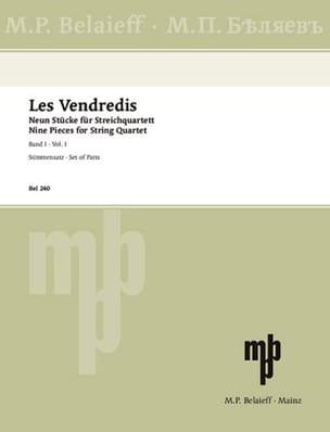 Artcibuscheff / Blumenfeld / Glazounov Alexandre ..... - Les Vendredis - Band 1 –Streichquartett - Partition - di-arezzo.fr
