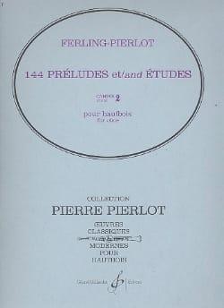 Ferling Franz W. / Pierlot Pierre - 144 Préludes et études – cahier 2 - Partition - di-arezzo.fr