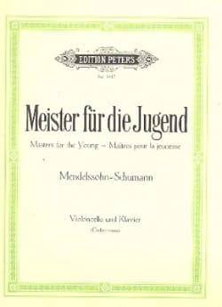 Mendelssohn Bartholdy Felix / Schumann Robert - Meister für die Jugend, Bd. 3 - Violoncello - Partition - di-arezzo.fr