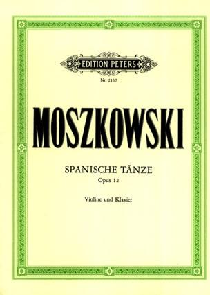 Moritz Moszkowski - Spanische Tänze op. 12 – Violin - Partition - di-arezzo.fr