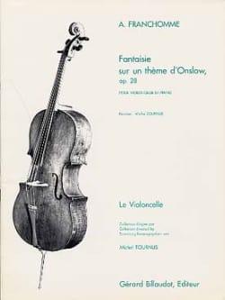 Auguste Franchomme - Fantaisie sur un thème d' Onslow op. 28 - Partition - di-arezzo.fr
