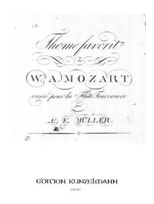 August Eberhard Müller - Thème favorit de W. A. Mozart varié pour la flûte - Partition - di-arezzo.fr
