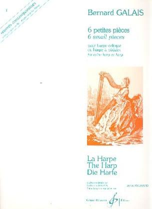 6 Petites pièces Bernard Galais Partition Harpe - laflutedepan