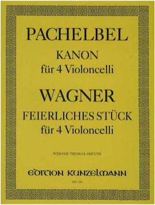 Pachelbel Johann / Wagner Richard - Kanon / Feierliches Stücke - Partition - di-arezzo.fr