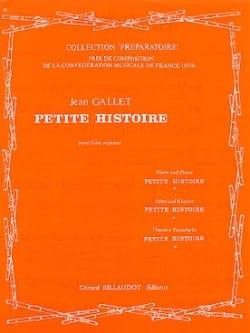 Petite histoire - Jean Gallet - Partition - laflutedepan.com