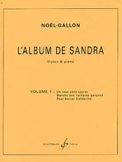 Noël Gallon - L' Album de Sandra Volume 1 - Partition - di-arezzo.fr