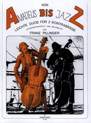 Franz Pillinger - Von Amadeus bis Jazz - 2 Kontrabässe - Noten - di-arezzo.de