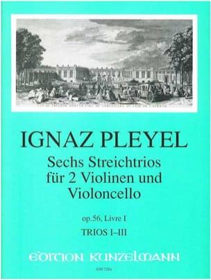 Ignaz Pleyel - 6 Trios op. 56 - Livre 1 (: Nr. 1-3) –2 Violinen u. Violoncello - Stimmen - Partition - di-arezzo.fr