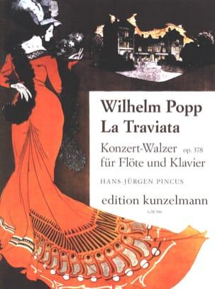 Wilhelm Popp - La Traviata op. 378 - Flöte Klavier - Partition - di-arezzo.fr