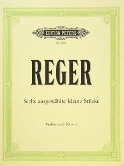 Max Reger - 6 ausgewählte kleine Stücke - Sheet Music - di-arezzo.co.uk