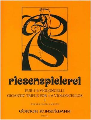 Riesenspielerei - Volume 1 - Werner Thomas-Mifune - laflutedepan.com