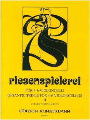 Riesenspielerei – Volume 2 - Werner Thomas-Mifune - laflutedepan.com