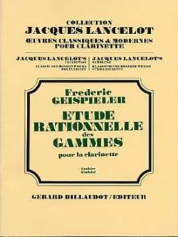 Frédéric Geispieler - Etude Rationnelle des Gammes - Volume 1 - Partition - di-arezzo.fr