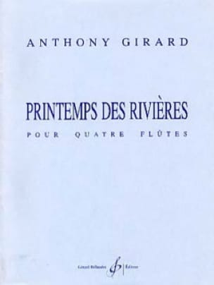 Printemps des rivières - Anthony Girard - Partition - laflutedepan.com