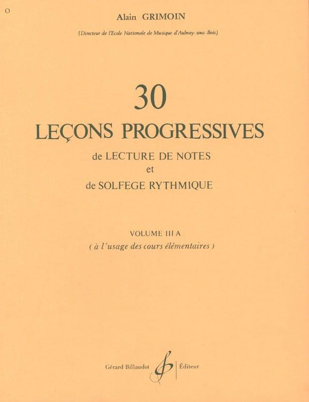 Alain Grimoin - 30 Progressive Lessons - Volume 3A - Partition - di-arezzo.com