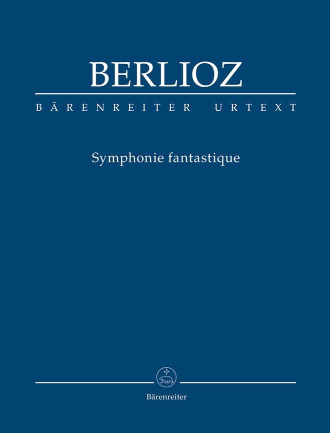 BERLIOZ - Fantastic symphony. Urtext of the New Berlioz Edition - Partition - di-arezzo.co.uk