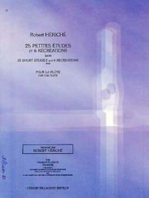 25 Petites études et 6 Récréations - Robert Hériché - laflutedepan.com