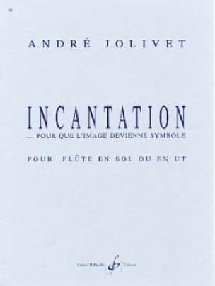Incantation - Violon - André Jolivet - Partition - laflutedepan.com