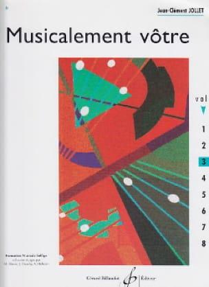 Jean-Clément Jollet - Musicalement Vôtre Volume 3 - Partition - di-arezzo.fr