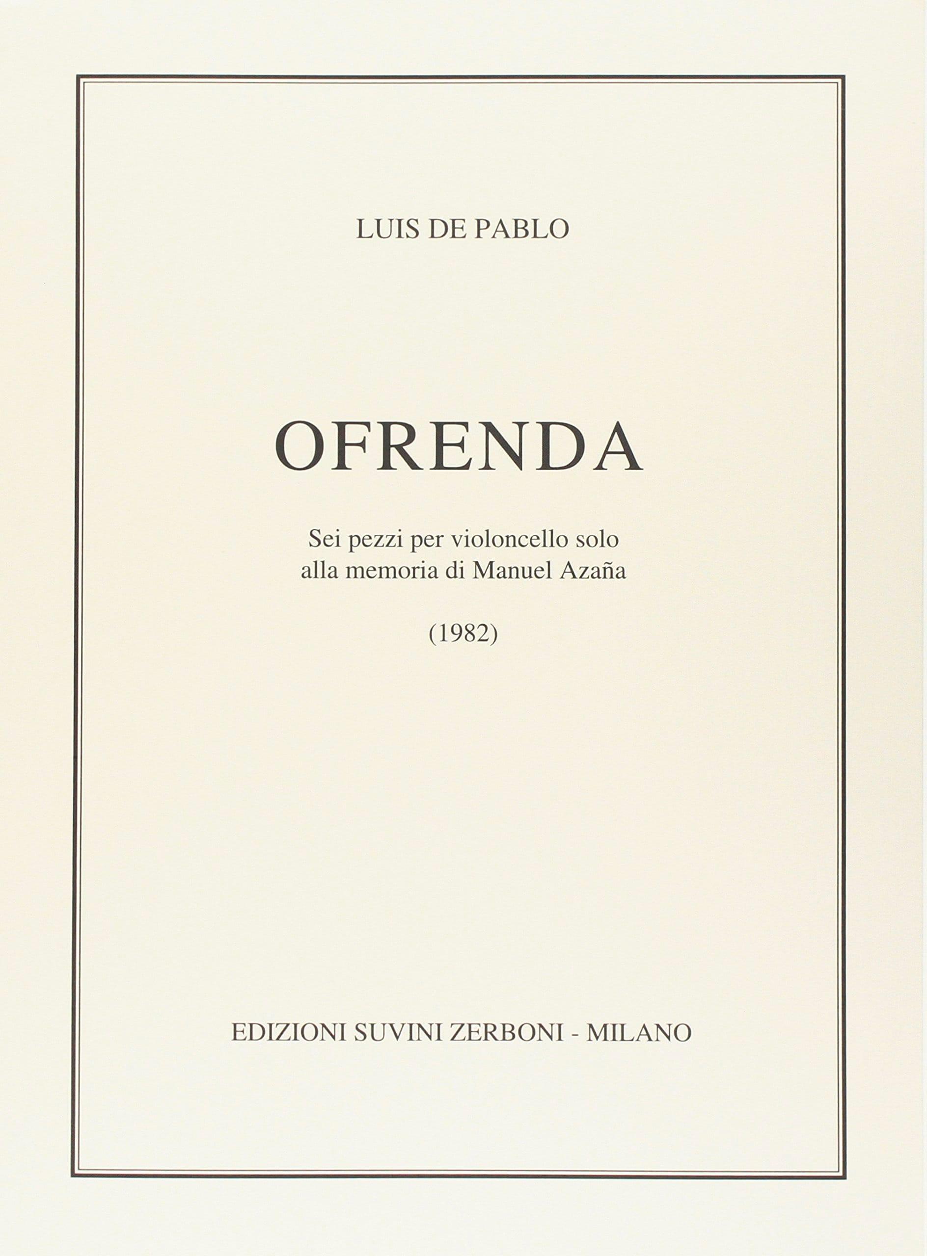 Ofrenda - Luis de Pablo - Partition - Violoncelle - laflutedepan.com