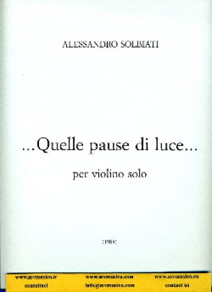 ... Quelle pause di luce ... - Alessandro Solbiati - laflutedepan.com