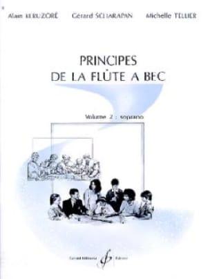 Keruzore Alain / Scharapan Gérard / Tellier Michelle - Principles of the Recorder - Volume 2: Soprano - Partition - di-arezzo.co.uk