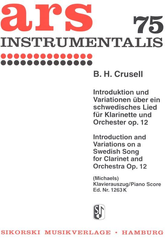 Bernhard Henrik Crusell - Introducción y Variación sobre el tema mágico Lied Op. 12 - Partition - di-arezzo.es