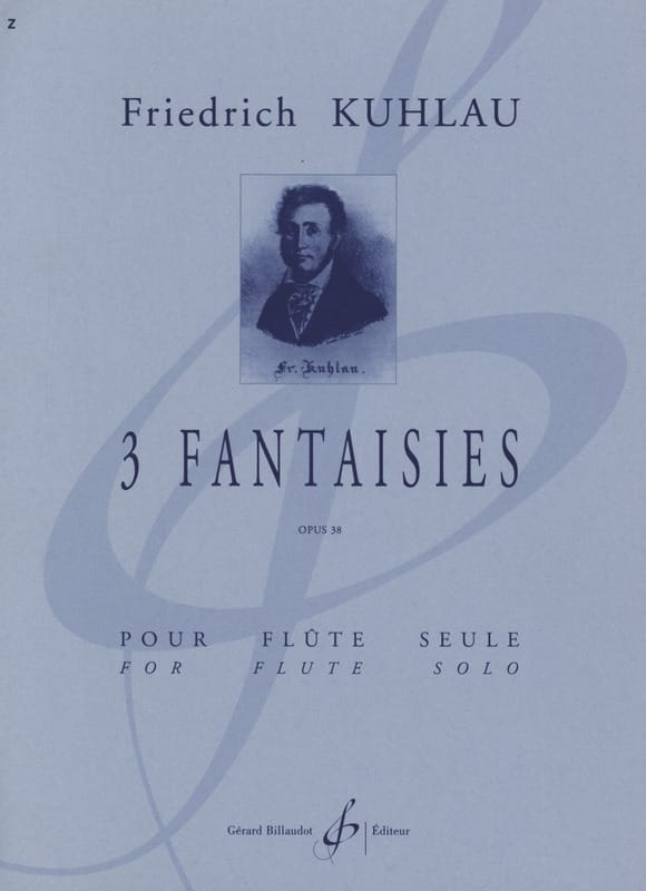 Friedrich Kuhlau - 3 Fantasies op. 38 - Solo flute - Partition - di-arezzo.co.uk