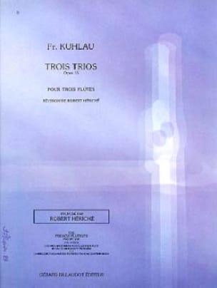 Trois Trios Opus 13 - Friedrich Kuhlau - Partition - laflutedepan.com