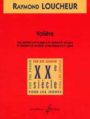 Volière - Raymond Loucheur - Partition - Clarinette - laflutedepan.com