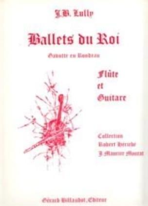 Ballets du Roi - Flûte guitare - LULLY - Partition - laflutedepan.com