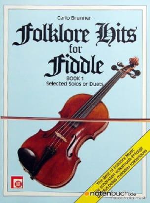 Folklore Hits for Fiddle, book 1 - Carlo Brunner - laflutedepan.com