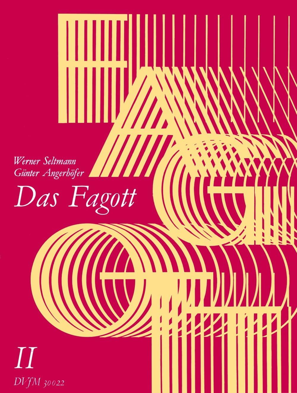 Seltmann Werner / Angerhöfer Günter - Das Fagott, Bd 2 - Partition - di-arezzo.es