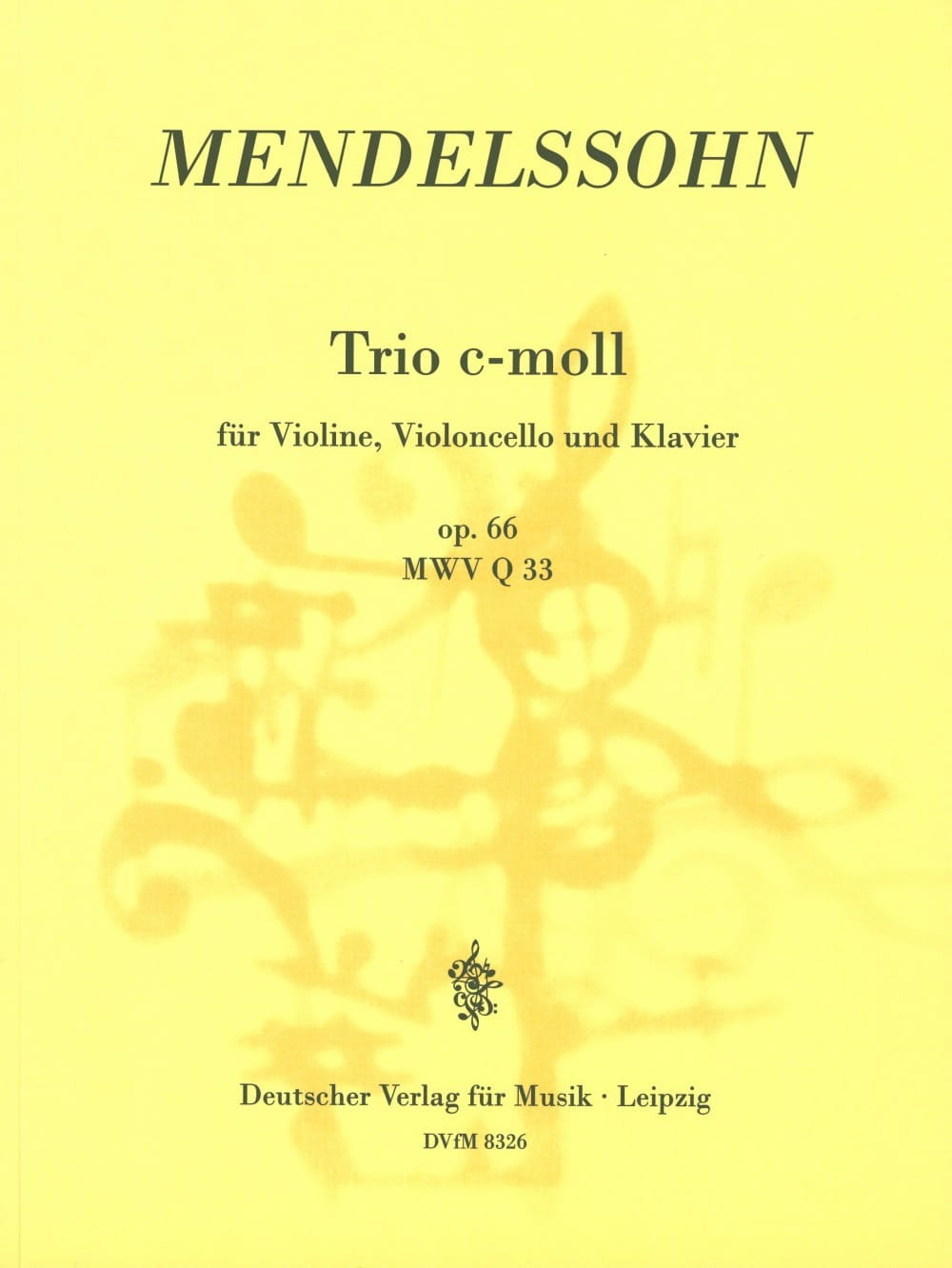 MENDELSSOHN - Klaviertrio c-moll op. 66 - Partition - di-arezzo.co.uk