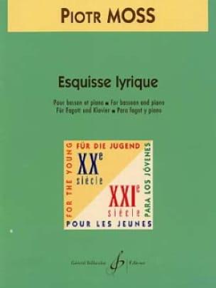Esquisse lyrique - Piotr Moss - Partition - Basson - laflutedepan.com