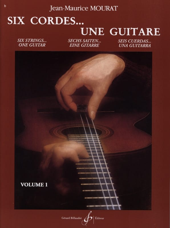 Jean-Maurice Mourat - Six strings ... a guitar - Volume 1 - Partition - di-arezzo.co.uk
