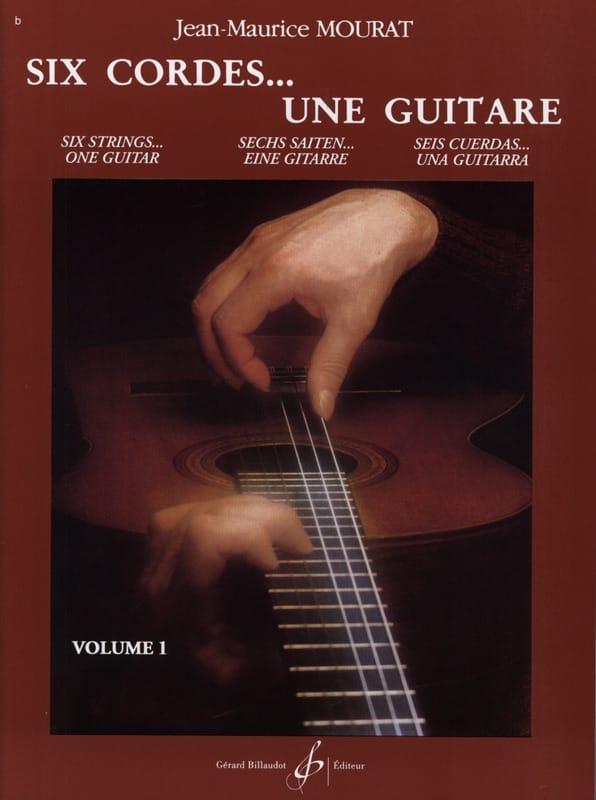 Jean-Maurice Mourat - Seis cuerdas ... una guitarra - Volumen 1 - Partition - di-arezzo.es