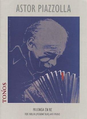 Astor Piazzolla - Milonga in Re - Partition - di-arezzo.de